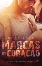 Marcas do Coração by RubyLace1
