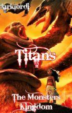 TITANS 2: The Monsters Kingdom (Moana / Kong - Disney Moana / Monsterverse) by darklordi