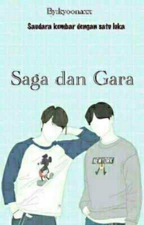 Saga dan Gara ( Komplit ) by haruyahxx