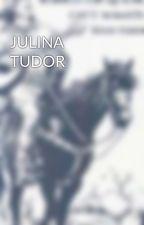 JULINA TUDOR by BritishFanatic124