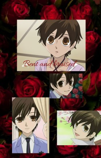 Bent and Bruised (Haruhi x Fem Reader) - The_Bitchy_Alien