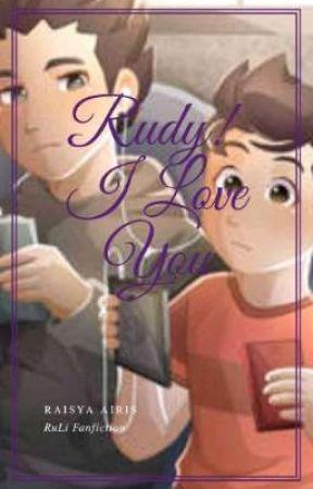 [SU] Rudy, I Love You! [RULI] by CikRai_