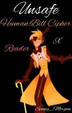 Unsafe (Bill Cipher x Reader) by xxx_phoenix_xxx