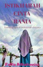 Istikharah Cinta RANIA by Perindu_Syurga93