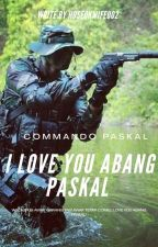 I Love You Abang Paskal! by quin_anais