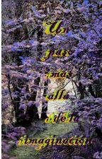 Un Paso Más Allá De La Imaginación // Pausada // :( by IrinaBites