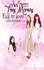 "When Tres Marias Fall Inlove (On-Going Book 2)"" by BlueEaglePad"