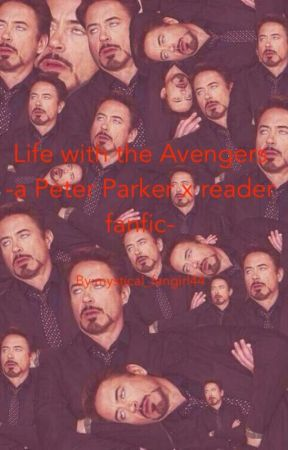 Life with the avengers-(Peter Parker x reader) - Nice to meet you