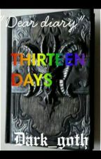 Thirteen Days by tura_ken