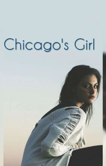 Chicago's Girl (K.S.)