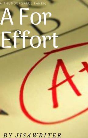 A For Effort by Jisawriter