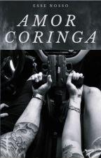 AMOR CORINGA by Dan4da