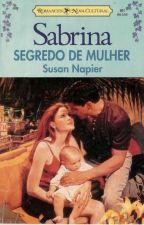SABRINA-SEGREDO DE MULHER by gracielle200