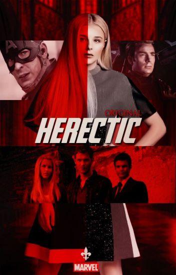 » » Original Herectic « «