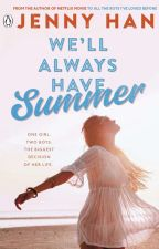 We'll Always Have Summer  by 8infinityX