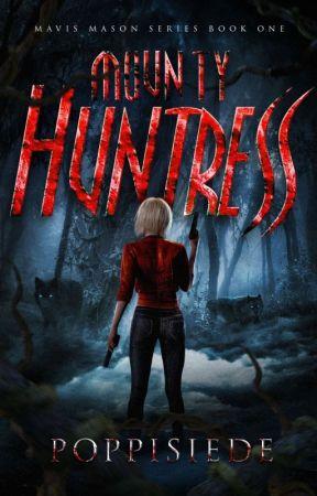 Mounty Huntress ✔ by Poppisiede