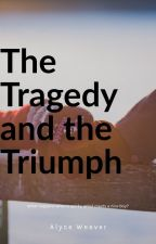 The Tragedy and the Triumph by BTRandVJ