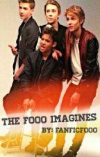 The Fooo Imagines by FanficFooo