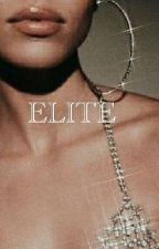 ELITE by boujee_15