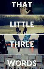 That Little Three Words by YoshikuniMichiyo