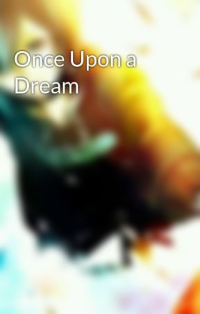 Once Upon a Dream by loolaalee