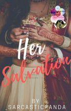 Her Salvation by _sarcasticpanda