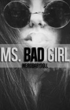 Ms. Bad Girl by WeirdBabyDoll