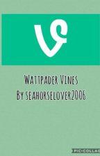 Wattpader Vines by seahorselover2006