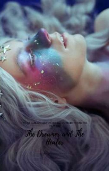 The Dreamer And The Healer