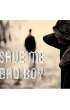 Save me bad boy by rita-el-hachem