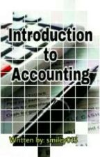 Introdution to Accounting by smiley015