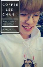 Coffee • Lee Chan by VeRdOnE_