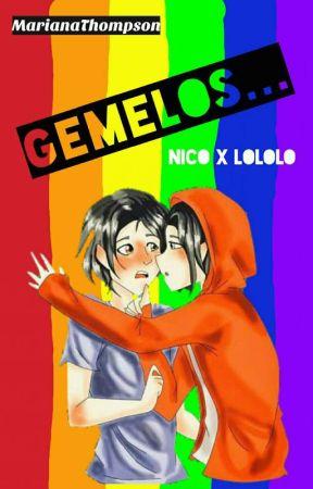 Gemelos... (Nico x Lololo) by MarianaThompson