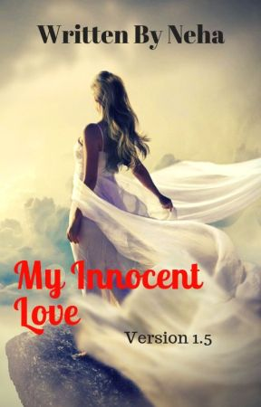 My Innocent Love (Version 1.5) by TunesOfHeart