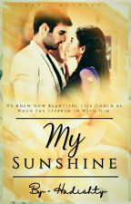 My Sunshine (Swasan Ff) by Hadisthy_wany
