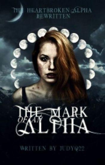 The Mark of an Alpha {Book 1}✔
