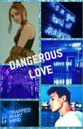Dangerous Love || Jonah Marias by WDWXMAH