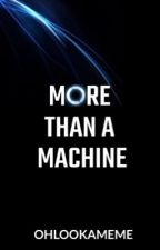 More Than A Machine || Connor x Reader D:BH by OhLookAMeme