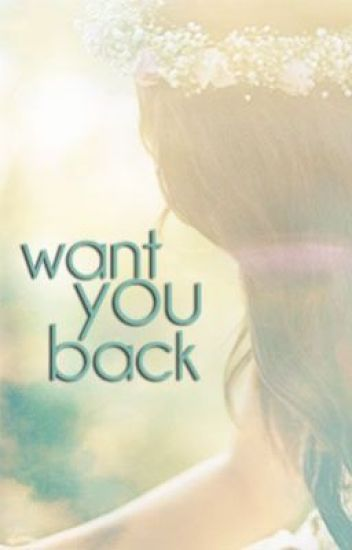 Want You Back