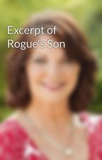 Excerpt of Rogue's Son by joydent