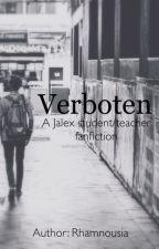 Verboten (Jalex) by Rhamnousia