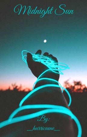 Midnight Sun(#Wattys2019) by _hurricavne_