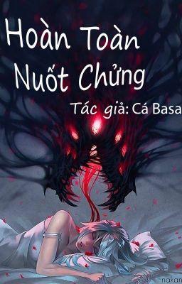 (Cá Basa) Hoàn Toàn Nuốt Chửng.