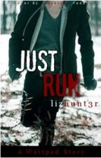 Just Run by lizhunt3r