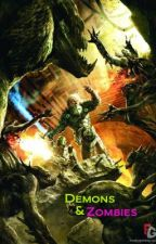 Demons & Zombies! by CraigAPrice