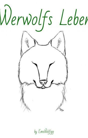 Werwolfs Leben