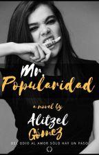 Mr. POPULARIDAD  by AlitzelGomez