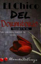 El Chico Del Dormitorio [ Mi Dulce Manzana Roja] by _RamitaDeCerezo_