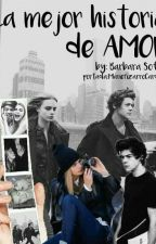 La Mejor Historia De Amor |TERMINADA| (Harry S. & Tn___) by BarbaraSofa