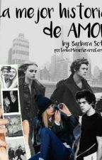 La Mejor Historia De Amor |TERMINADA| (Harry S. & Tn___) by BarbaraSofa